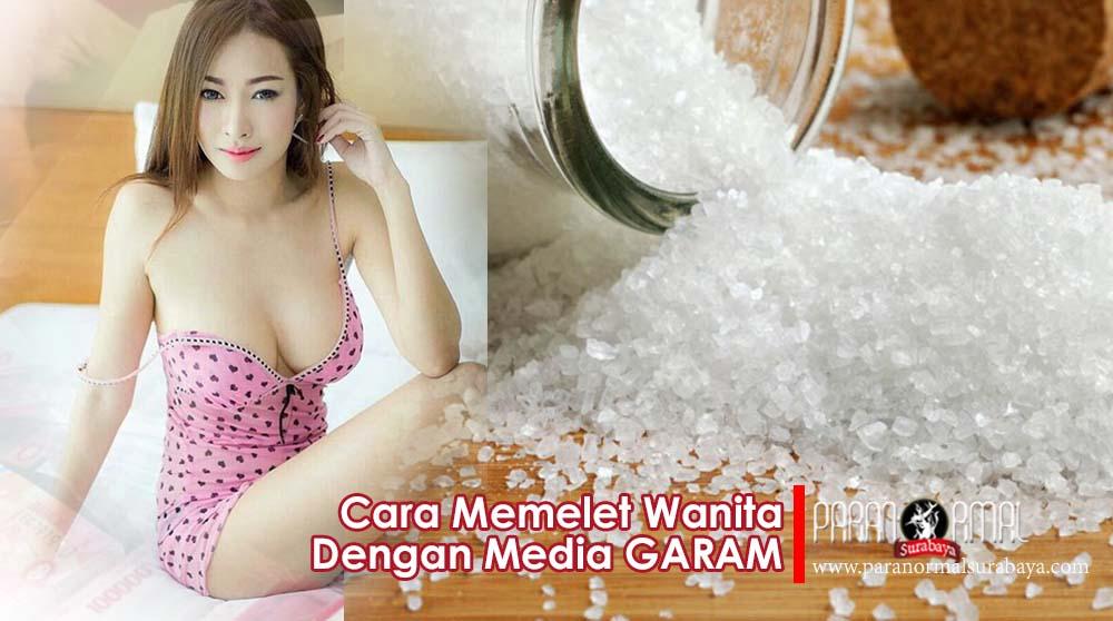 cara memelet wanita dengan garam