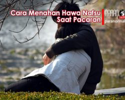 cara menahan hawa nafsu saat pacaran