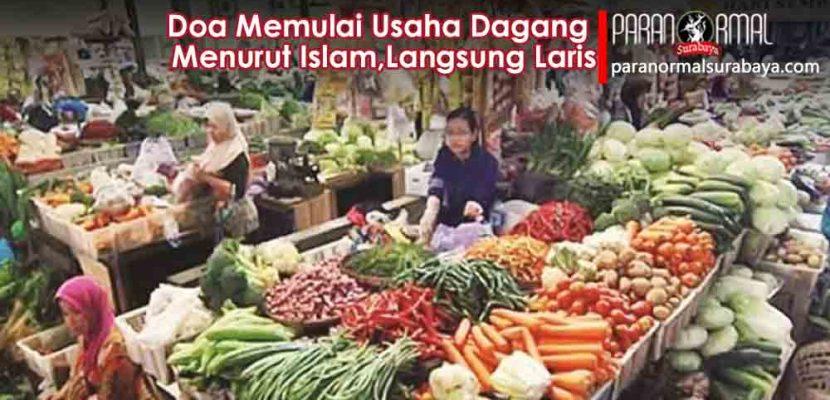 Doa Memulai Usaha Dagang Menurut Islam